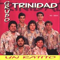 grupo trinidad UN RATITO