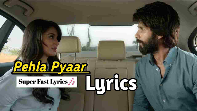 Pehla Pyaar song Lyrics - Armaan Malik