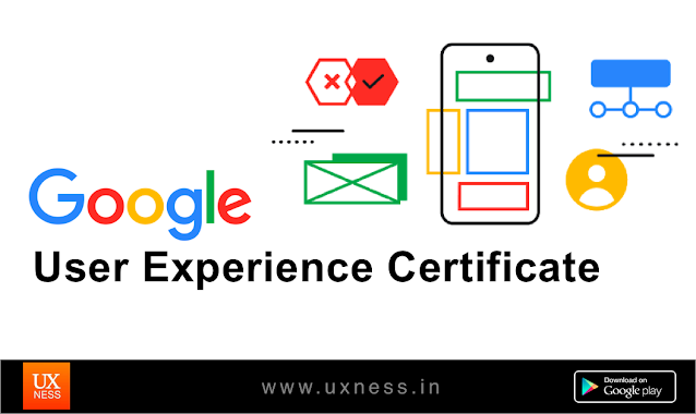 Google User Experience (UX) Certificate