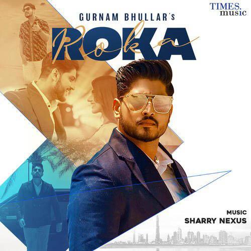 Roka Lyrics - Gurnam Bhullar