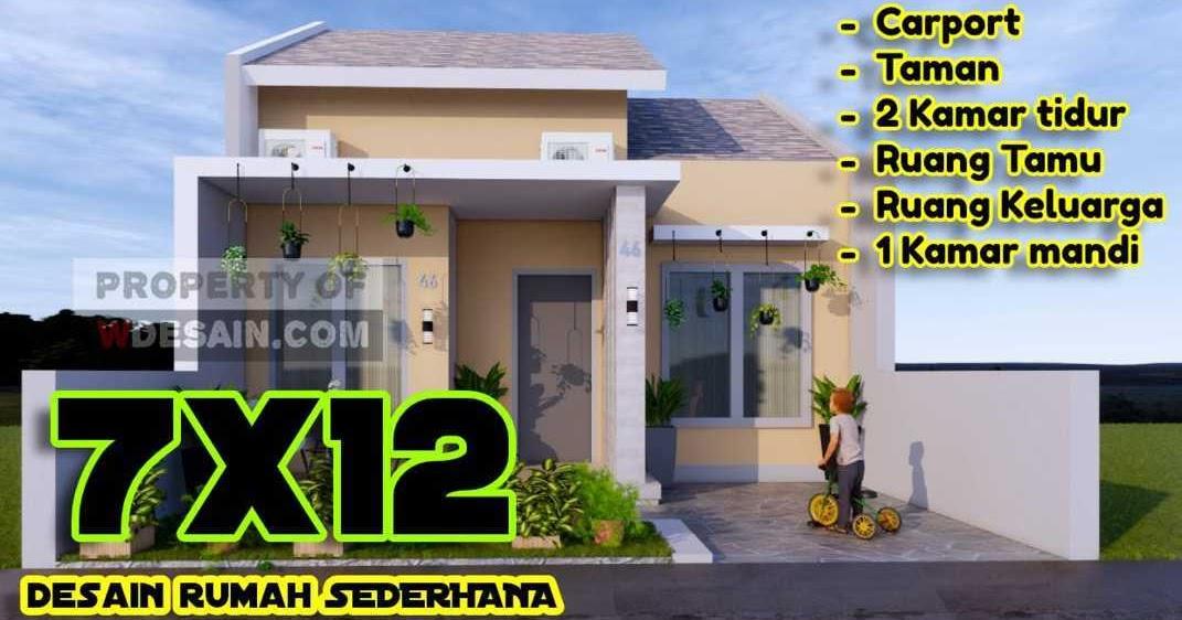 Desain Rumah Sederhana Tampilan Simple Menarik Ukuran 7x12 - DESAIN RUMAH  MINIMALIS