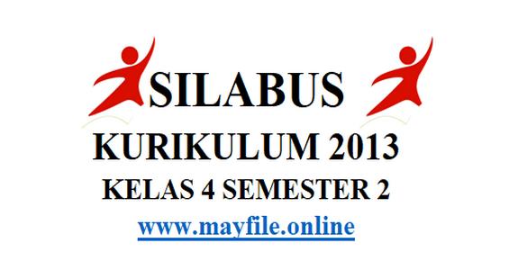 Silabus K-2013 Kelas 4 Semester 2 (Genap)
