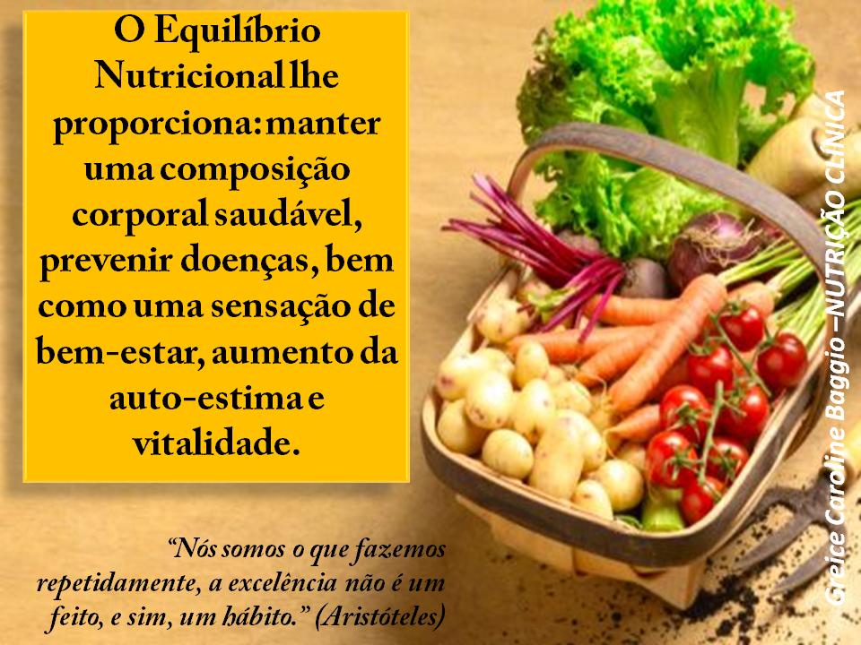 ALIMENTE-SE COM SABEDORIA!: EQUILÍBRIO NUTRICIONAL