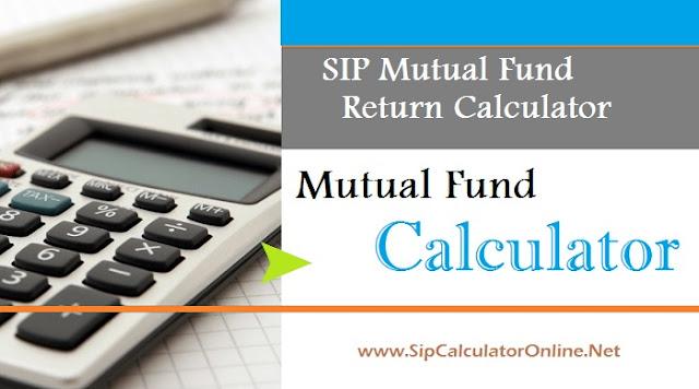 SIP mutual fund return calculator