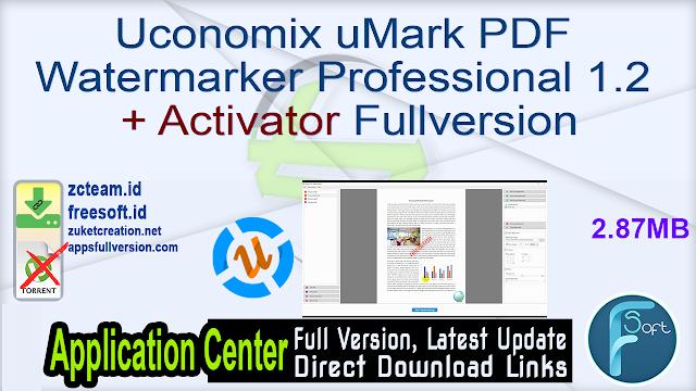 Uconomix uMark PDF Watermarker Professional 1.2 + Activator Fullversion