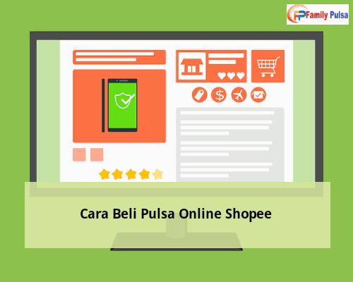 Cara Beli Pulsa Online Shopee
