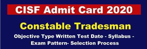 CISF Constable Tradesman Written Exam Date 2020 Out