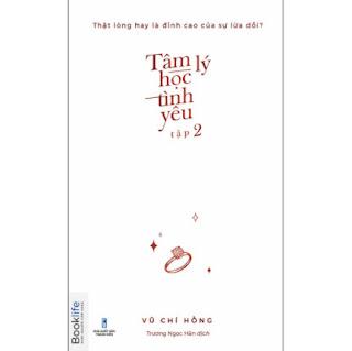 Tâm Lý Học Tình Yêu - Tập 2 ebook PDF EPUB AWZ3 PRC MOBI