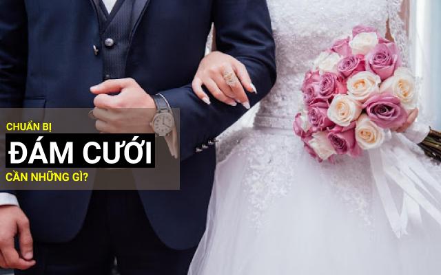 đám cưới phải chuẩn bị những gì