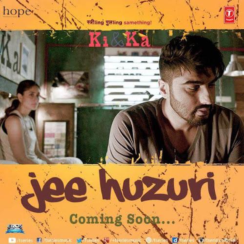 Jee Huzuri - Ki & Ka (2016)
