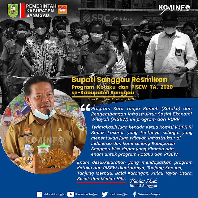 Bupati Sanggau Paulus Hadi, SIP, MSi meresmikan infrastruktur program Kota Tanpa Kumuh (KOTAKU) dan Pengembangan Infrastruktur Sosial Ekonomi Wilayah (PISEW)