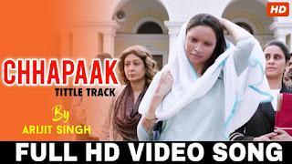 Chhapaak title track Lyrics - Arijit Singh