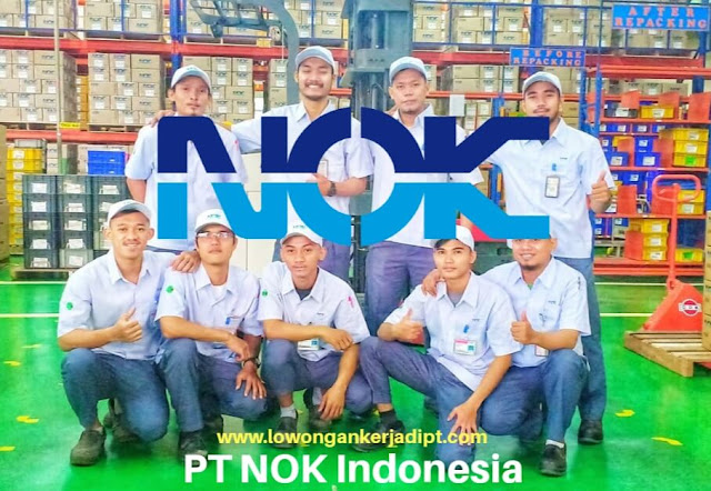 Lowongan kerja PT NOK Indonesia Cikarang
