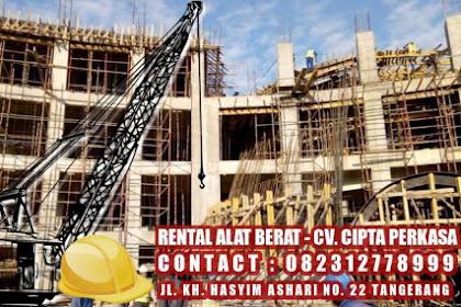 Tempat Sewa Rental Alat Berat di Tangerang : CV. Cipta Perkasa