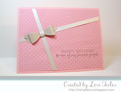 To One of My Favorite People card-designed by Lori Tecler/Inking Aloud-stamps and dies from Clear and Simple Stamps