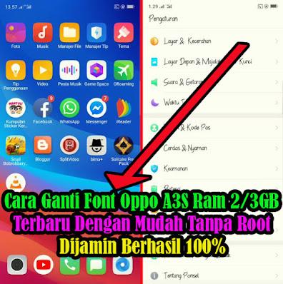 Cara-Ganti-Font-Oppo-A3S-Ram-2-3GB-Terbaru-Tanpa-Root