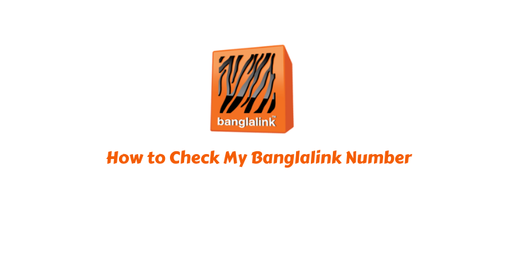How to Check My Banglalink Number