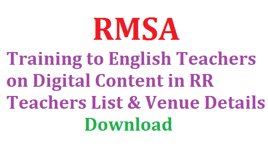 RMSA Training to English Teachers on Digital Content in RR | Implementation of CLIX Programme Roll out of Digital Module | Training on Digital Content to English Teachers of Ranga Reddy Ditrict Deputation of Teachers It is supposed to conduct training on the Digital Skills to the Teachers of English Language working in the High Schools in Phased Manner the Dates and Venues are as follow Download Teachers List and Training Details rmsa-training-to-english-teachers-on-digital-content