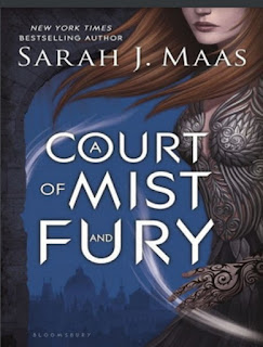 A Court of Thorns and Roses 2 - A Court Of Mist And Fury by Sarah J. Maas