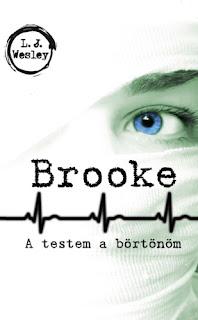 L. J. Wesley: Brooke: A testem a bortonom