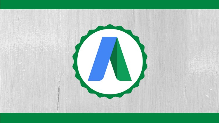 Google Adwords: Create Your First Profitable Campaign Today - Coupon