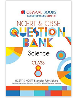 Oswaal NCERT & CBSE Class -8 Science Question Bank For March 2020 Exam