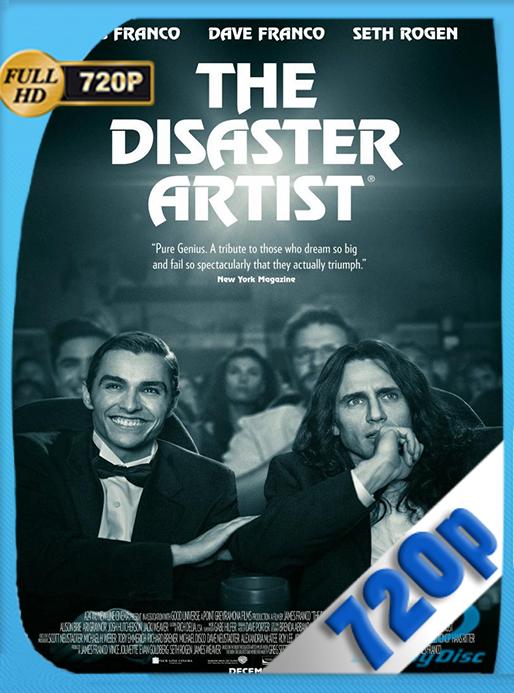 The Disaster Artist: Obra maestra (2017) HD [720p] Latino Dual [GoogleDrive] VengadorHD