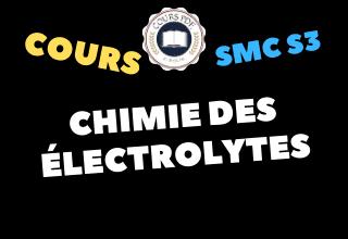 Chimie Des Electrolytes SMC S3 - cours / td & exercices / examens / résumés [PDF]