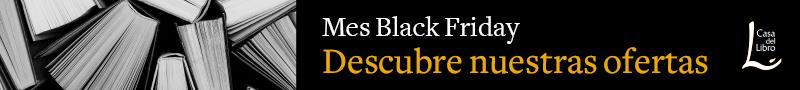 https://afiliadoscasadellibro.uinterbox.com/tracking/clk?act=573&gel=3245&pub=3897&org=205&url=https://www.casadellibro.com/black-friday-casa-del-libro&ei1=footer_articuloBF