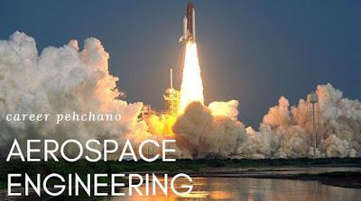 Aerospace engineering career pehchano