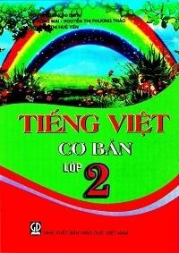 Tiếng Việt Cơ Bản Lớp 2 - Nguyễn Trí