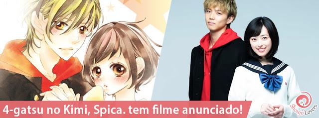 4-gatsu no Kimi, Spica. tem filme anunciado!