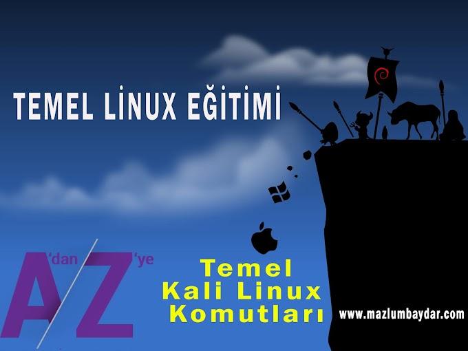 A'dan Z'ye Temel Kali Linux Komutları