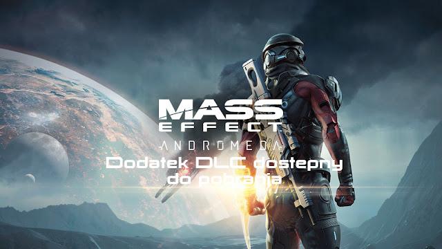 Mass Effect: Andromeda - Dodatek DLC dostępny do pobrania