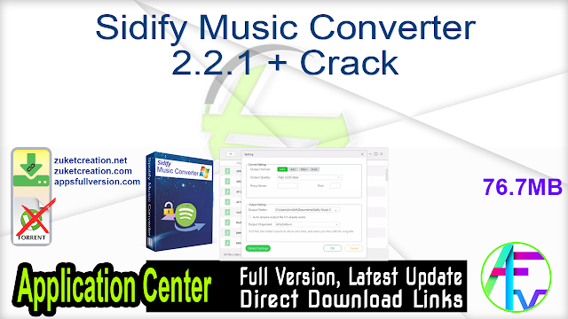 Sidify Music Converter 2.2.1 + Crack