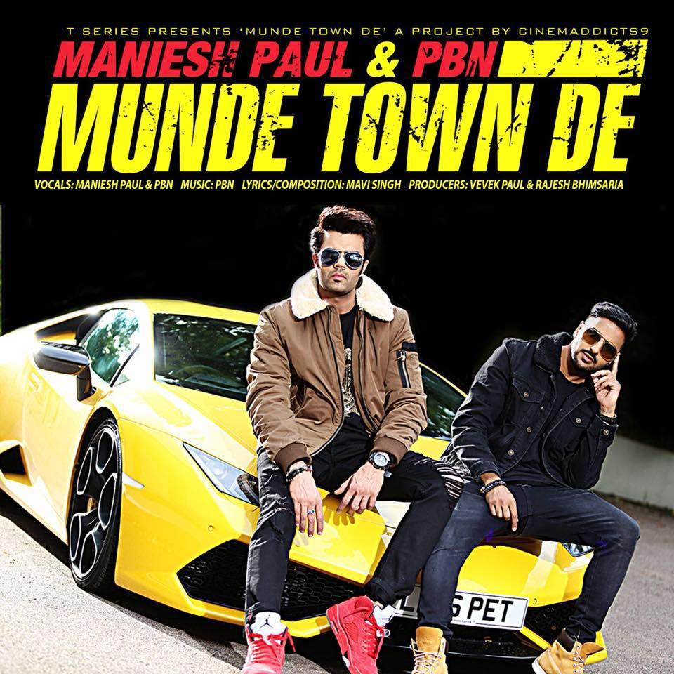 Tere Lakh Da Karachi Ni Full Mp3 Song: Munde Town De Maniesh Paul MP3 MP4 Download HD Video Lyrics