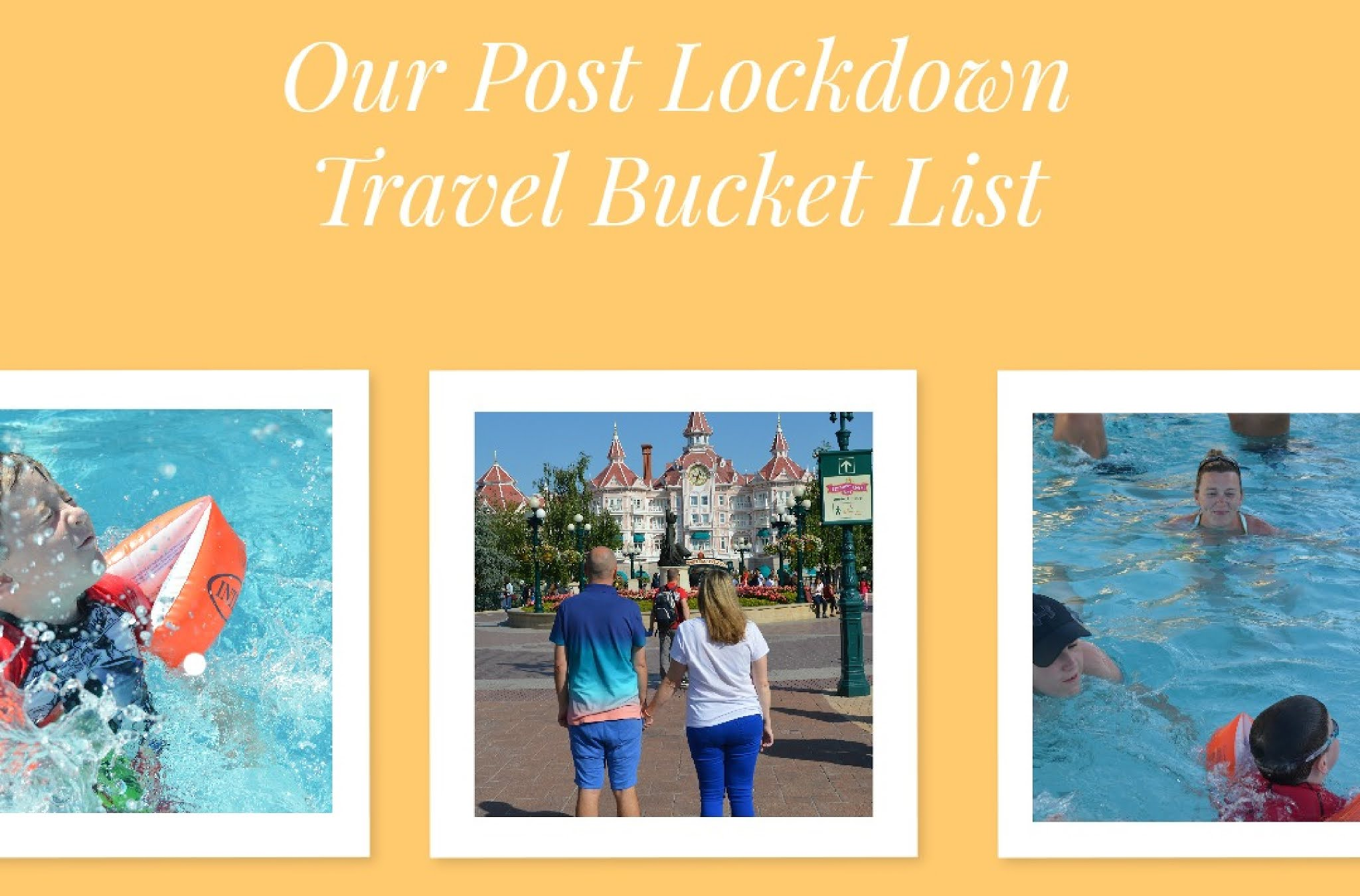 post lockdown travel bucket list