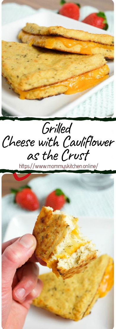 Grilled Cheese with Cauliflower as the Crust #healthyfood #dietketo