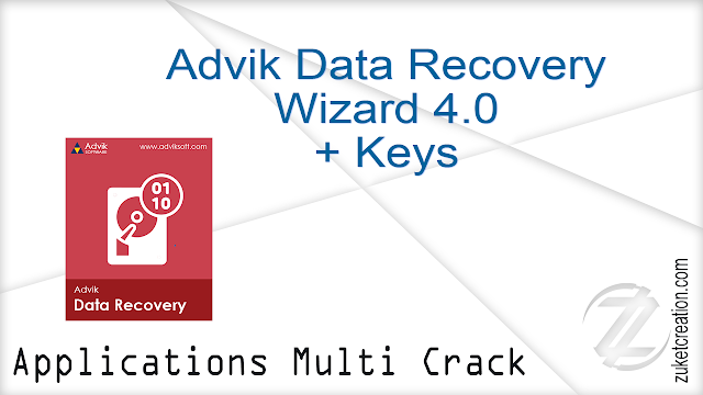 Advik Data Recovery Wizard 4.0 + Keys