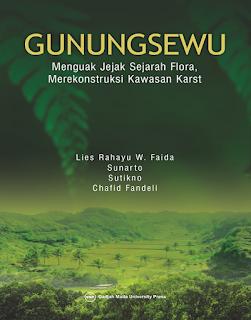 GunungSewu: Menguak Jejak Sejarah Flora Merekonstruksi Kawasan Karst