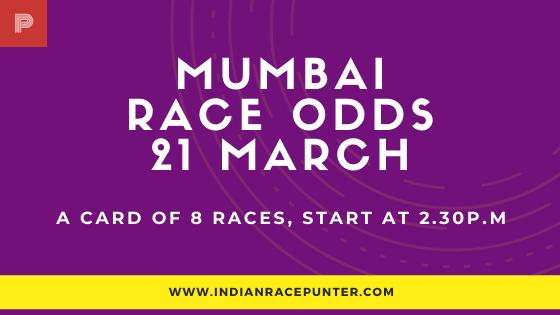 Mumbai Race Odds 21 March