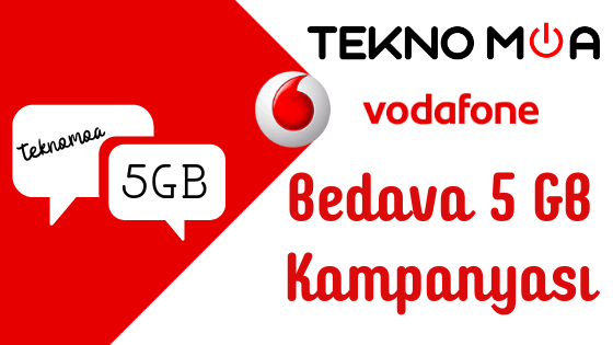 Vodafone Hediye 5 GB Kampanyası - 2019