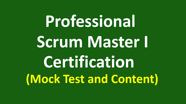 All About Professional Scrum Master 1 Certification | Mock Test | PSM1