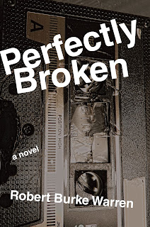 Book Showcase: Perfectly Broken by Robert Burke Warren