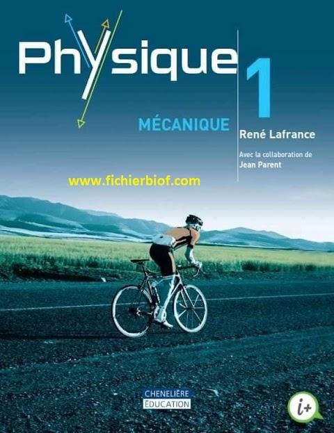Physique 1  mecanique (2014, Chenelière Education)