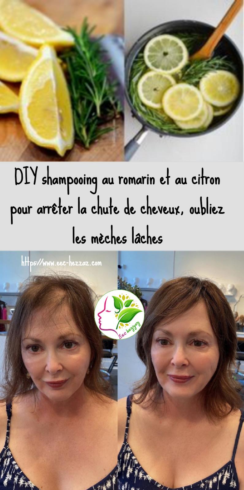 DIY shampooing au romarin et au citron pour arrêter la chute de cheveux, oubliez les mèches lâches