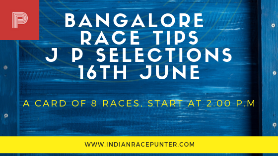 Bangalore Race Tips 16 June