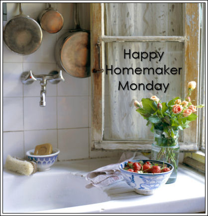 Happy Homemaker Monday - 07/29/2019
