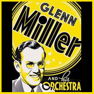 Cartel de Glenn Miller and his orchestra