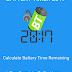 Key features - Battery Timer 2017 :- Battery time Remaining & Battery Charge Full Alarms